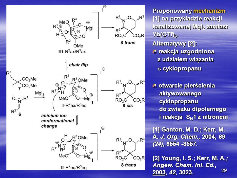 Proponowany mechanizm [1] na przykładzie reakcji katalizowanej MgI2 zamiast Yb(OTf)3.
